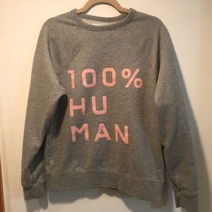 100% Human Everlane Sweatshirt